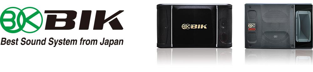 BIK Best Sound System from Japan